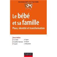 Le bébé et sa famille - Place, identité et transformation