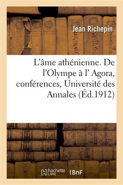 L'âme athénienne. De l'Olympe à l' Agora, conférences, Université des Annales