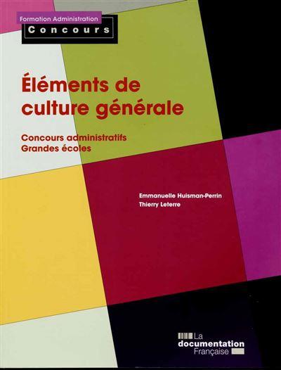 Eléments de culture générale - Concours administratifs grandes écoles