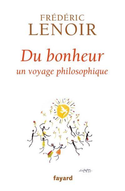 Du bonheur - Un voyage philosophique - 9782213680422 - 12,99 €