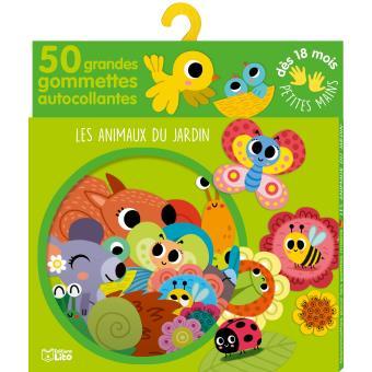 Les animaux du jardin 50 grandes gommettes autocollantes d s 18 mois broch sonia baretti - Les animaux du jardin ...