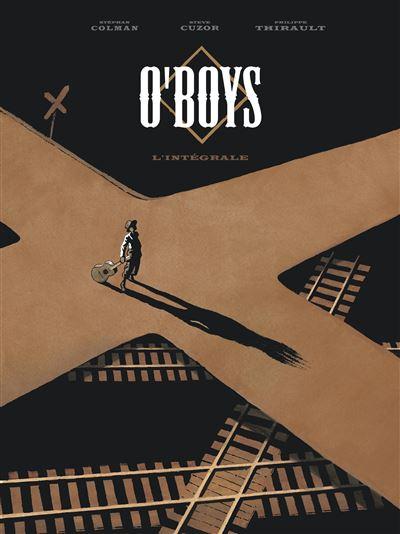O'Boys - O'Boys - Intégrale complète