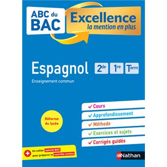 Abc Du Bac Excellence Espagnol Seconde 1ere Terminale