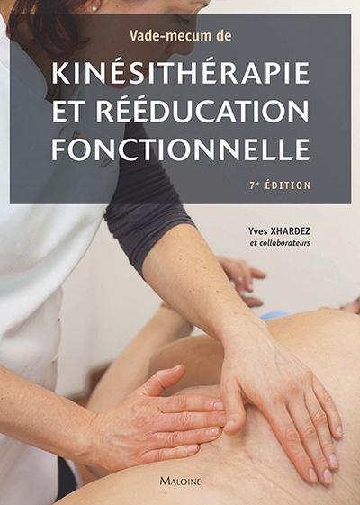 Vade-mecum de kinesitherapie et de reeducation fonctionnelle, 7e ed