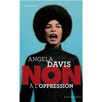 """Angela davis : """"non à l'oppression"""""""