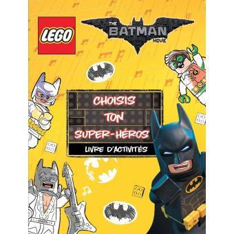 Lego D'activitesChoisis Super Batman Heros Livre Ton Movie OuPkZiX