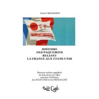 Histoire des paquebots reliant la France aux Etats-Unis