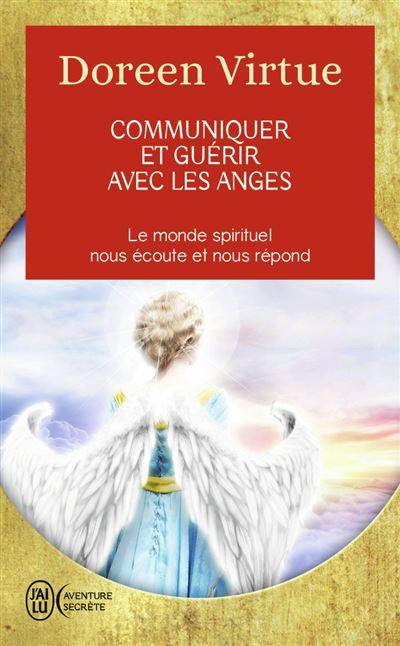 Communiquer et guérir avec les anges