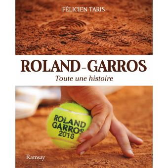 roland garros 2018 broch f taris achat livre achat prix fnac. Black Bedroom Furniture Sets. Home Design Ideas