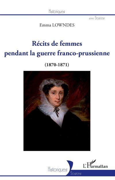 Récits de femmes pendant la guerre franco-prussienne