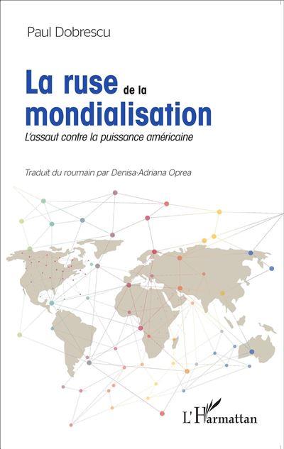 La ruse de la mondialisation
