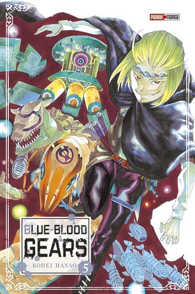 Blue-blood gears - Tome 05 : Blue-blood gears