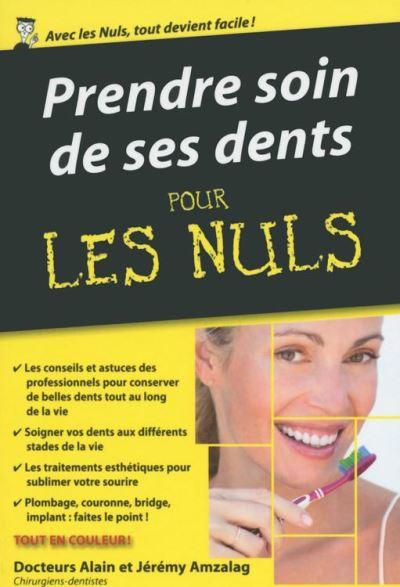 Prendre soin de ses dents Pour les Nuls, édition poche - 9782754082198 - 9,99 €