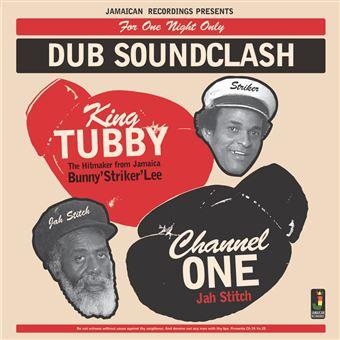 Dub Soundclash: King Tubby vs Channel One