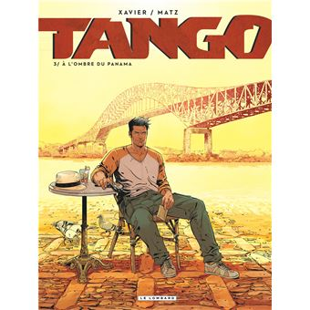 TangoTango - À l'ombre du Panama