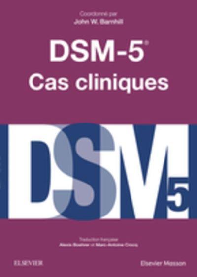DSM-5 - Cas cliniques - 9782294754623 - 40,99 €