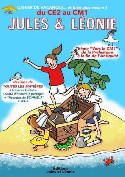 Cahier de vacances Jules et Léonie du CE2 vers le CM1