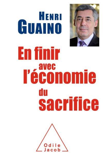 En finir avec l'économie du sacrifice - 9782738159830 - 19,99 €