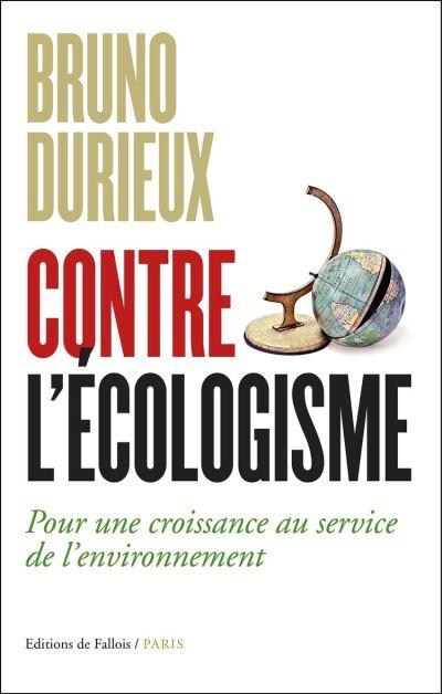 Contre l'écologisme - 9791032101391 - 13,99 €