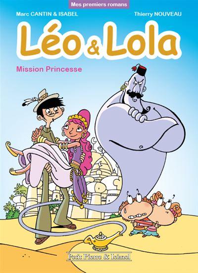 Léo & Lola - Mission Princesse