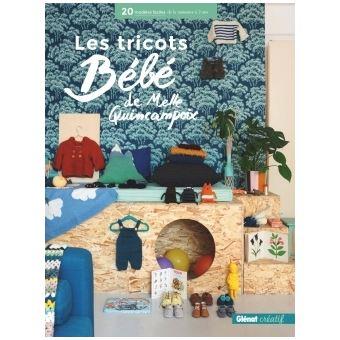 ac31bdf03724 Les tricots bébé de Melle Quincampoix 20 modèles faciles de la ...
