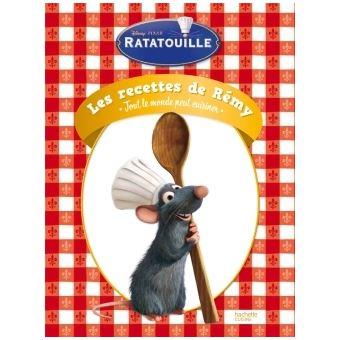Ratatouille Les 50 Meilleures Recettes De Remy Tout Le Monde Peut Cuisiner Les 50 Meilleures Recettes De Remy