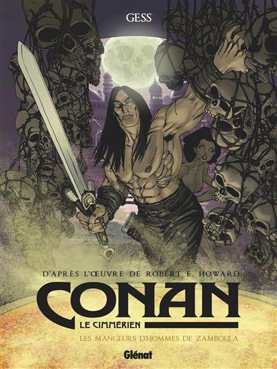 Conan le Cimmérien - Les Mangeurs d'hommes de Zamboula