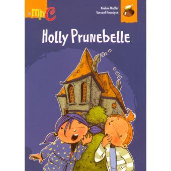 Holly Prunebelle - Nadine Walter