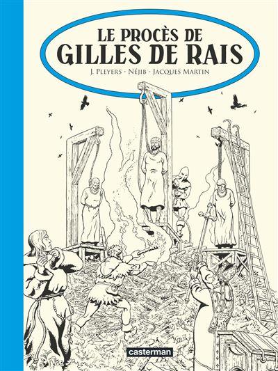 La passion de Gilles de Rais