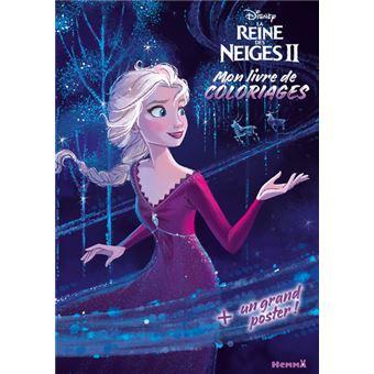 La Reine Des Neiges Disney La Reine Des Neiges 2 Mon Livre De