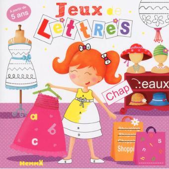 Jeux De Lettres 5 8 Ans Fille Tome 2 Broche Jean Marc Daume Melopee Achat Livre Fnac