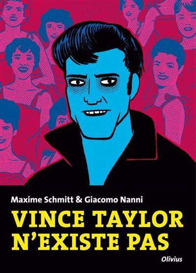 Vince Taylor n'existe pas