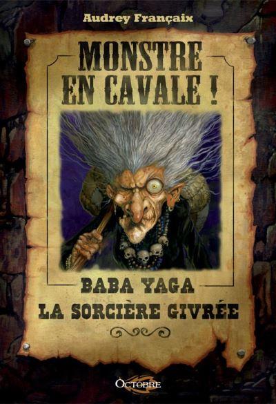 Monstre en Cavale!