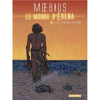 Le Monde D Edena Tome 2 Les Jardins D Edena Mœbius Cartonne Achat Livre Fnac