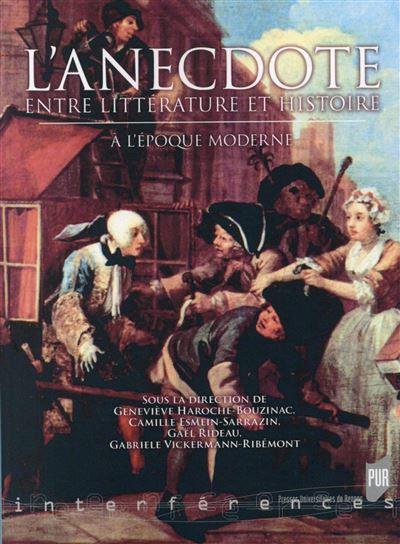 Anecdote entre litterature et histoire