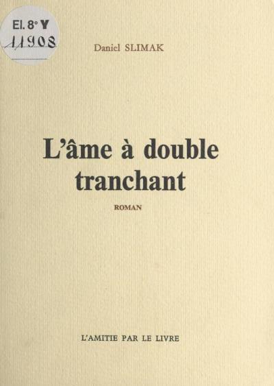 L'Ame à double tranchant