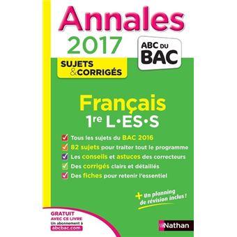 Annales ABC du Bac Français 1ère L, ES, S