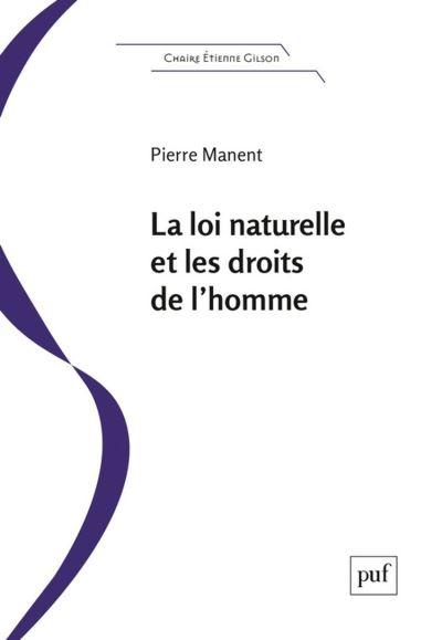 La loi naturelle et les droits de l'homme - Essai de philosophie pratique - 9782130800354 - 17,99 €