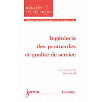 Ingénierie des protocoles et QdS