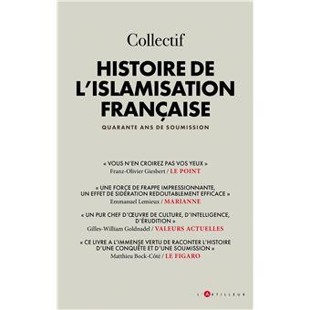 Histoire De L Islamisation Francaise 1979 2019