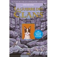 La guerre des Clans illustrée - Cycle IV Le clan du Ciel et l'étranger - tome 1 Sauvetage