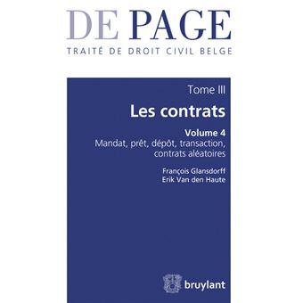Traité de droit civil belge - Tome III : Les contrats - Volume 4 : Mandat, prêt, ...