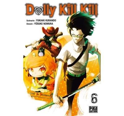 Dolly Kill Kill - Tome 06 : Dolly Kill Kill