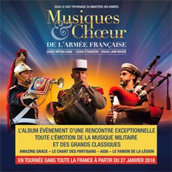 Musique de la Légion Étrangère, Le Bagad de Lann-Bihoué, Choeurs de l'Armée Française, Fanfare de la Garde Républicaine