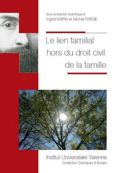 Le lien familial hors du droit civil de la famille
