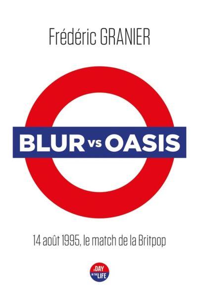 Blur vs. Oasis - 9791027805648 - 9,99 €