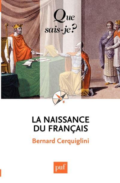La naissance du français - « Que sais-je ? » n° 2576 - 9782130626633 - 6,49 €