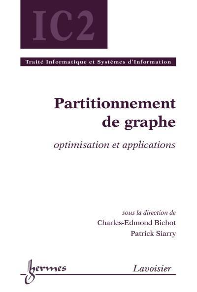 Partitionnement de graphe optimisationet applications serie
