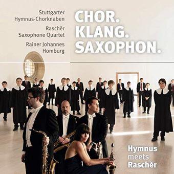 Chor Klang Saxophon Œuvres arrangées pour chœur et quatuor