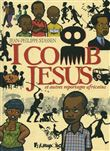 I comb Jésus et autres reportages africains